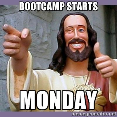 bootcamp starts monday