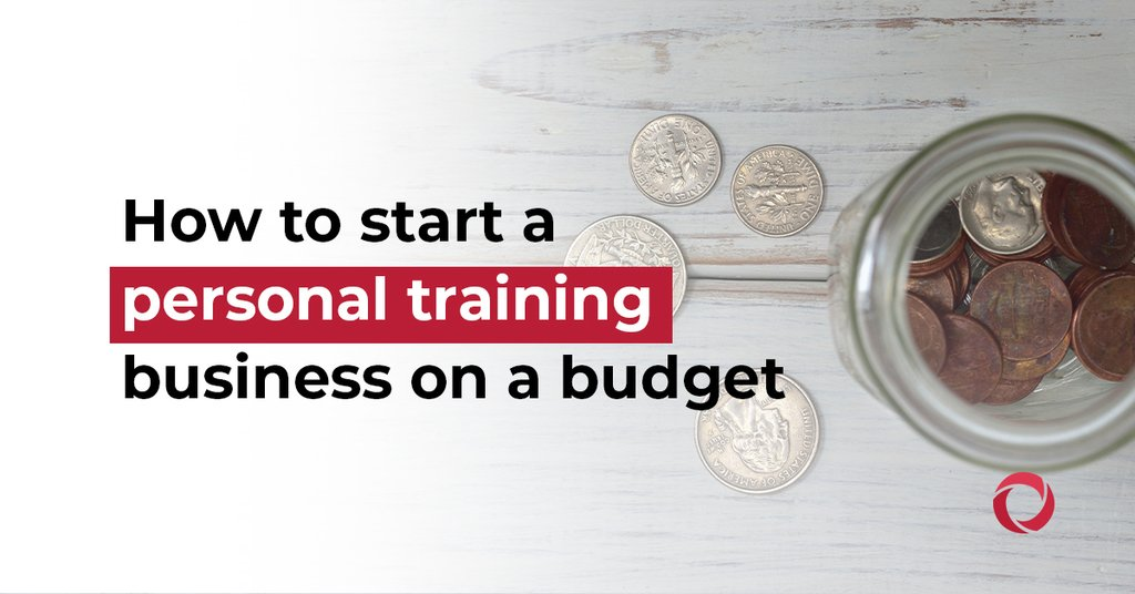 How to start a personal trainer business on a budget