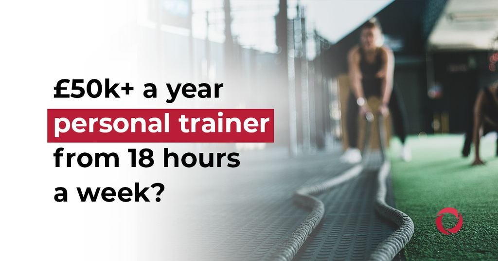 50k a year personal trainer from 18 hours a week