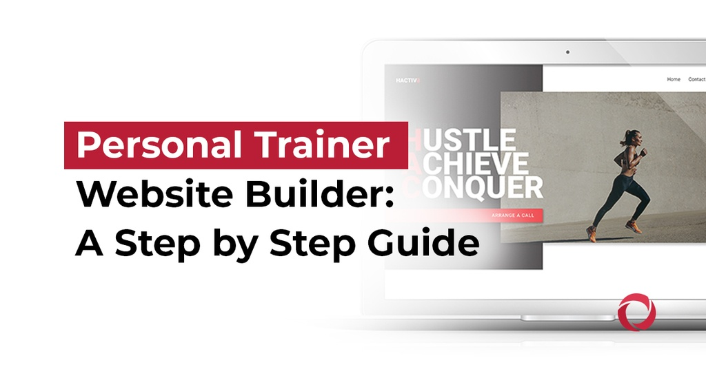 Personal Trainer website builder a step by step guide