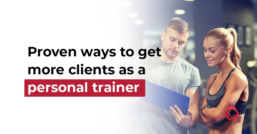 Proven ways to get more clients as a personal trainer