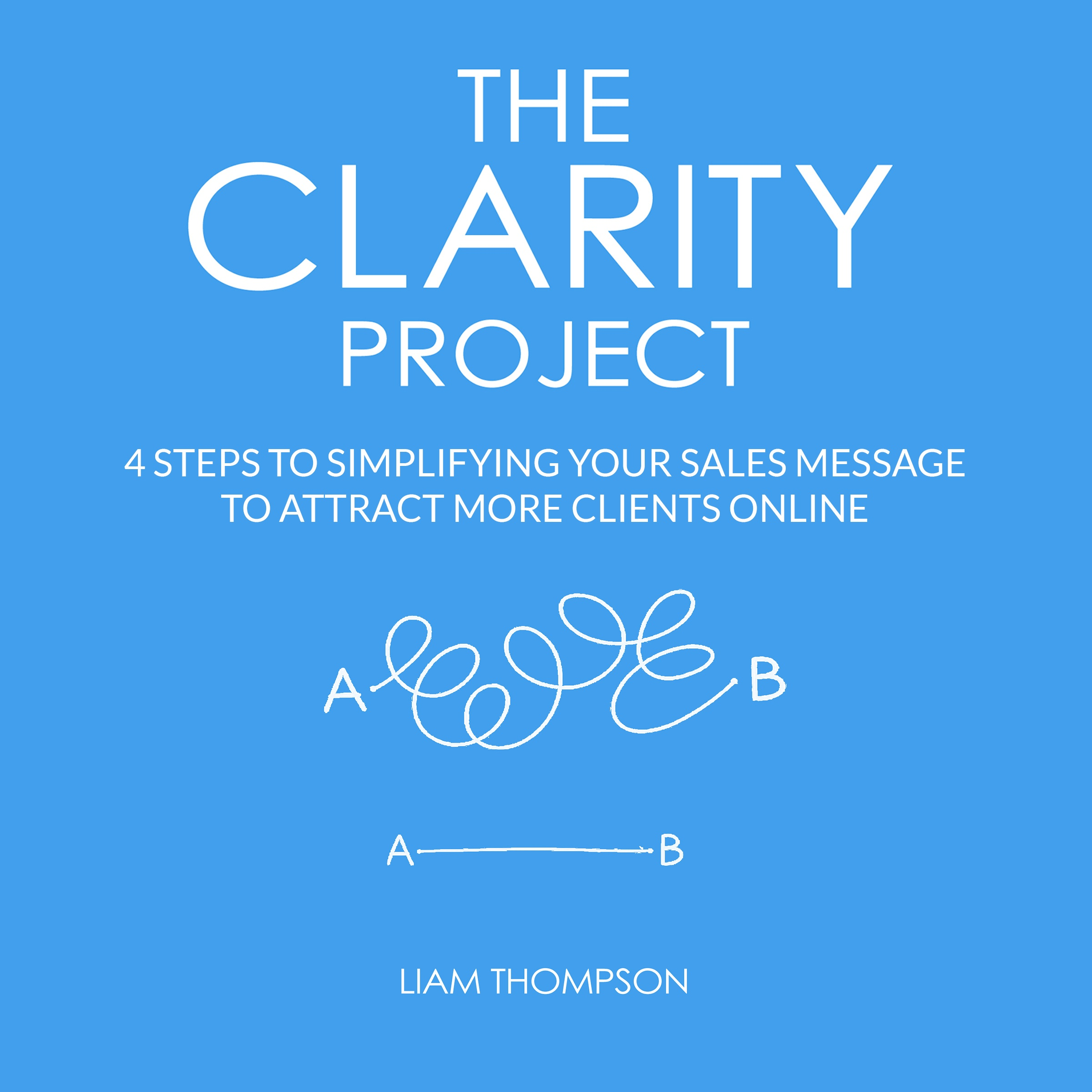 The Clarity Project by Liam Thompson